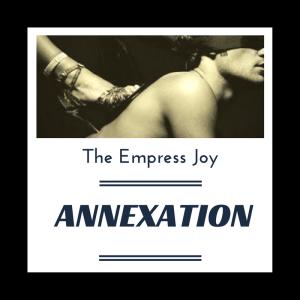 The Empress Joy - Erotic FemDom Hypnosis