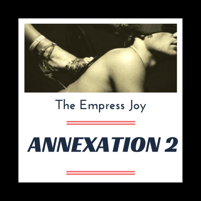 Annexation 2 – Free FemDom Erotic Hypnosis